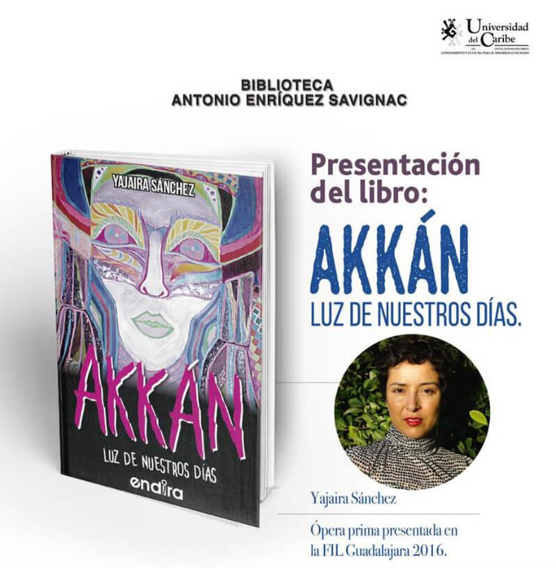 """Presentación de libro """"Akkán"""" por Yajaira Sánchez"""